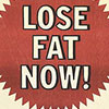 Lose Fat now